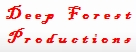 Deep Forest Productions